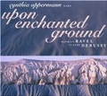 Upon Enchanted Ground