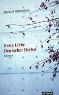Erste Liebe, Deutscher Herbst