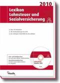 Lexikon Lohnsteuer und Sozialversicherung 2009, m. CD-ROM 'Lohnsteuer Super-Tabelle 2009'