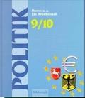 Politik. Ein Arbeitsbuch 9./10. Schuljahr. RSR. Für den Politik-Unterricht an Gymnasien in Niedersachsen. (Lernmaterialien)
