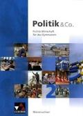 Politik und Co 2. Niedersachsen: Politik und Wirtschaft für das Gymnasium: BD 2;