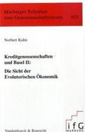 Kreditgenossenschaften und Basel II: Die Sicht der Evolutorischen Ökonomik;