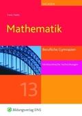 Mathematik, Ausgabe Berufliche Gymnasien Sachsen : Jahrgangsstufe 13, nichttechnische Fachrichtungen