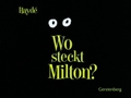 Wo steckt Milton?