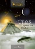 Ufos - Mythen und Wahrheit