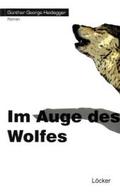Im Auge des Wolfes