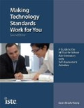 Making Technology Standards Work for You: A Guide to the NETSA for School Administrators with Self-Assessment Activities