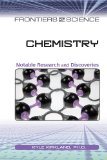 Chemistry: Notable Research and Discoveries (Frontiers of Science)