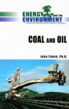 Coal and Oil (Energy and the Environment)