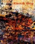 Klaus R. Uhlig (Individual Artists Art Monogra);