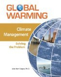 Climate Management: Solving the Problem (Global Warming (Facts on File))