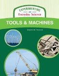 Tools and Machines (Experimenting with Everyday Science)