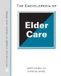 The Encyclopedia of Elder Care (Facts on File Library of Health & Living)