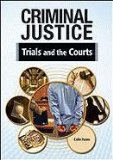 Trials and the Courts (Criminal Justice (Chelsea))