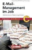 Pocket Business: E-Mail-Management im Job: Pocket Business - Informationen effizient organisieren;