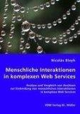 Menschliche Interaktionen in komplexen Webservices: Analyse und Vergleich von Ansätzen zur Einbindung von menschlichen Interaktionen in komplexe Web Services