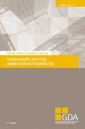 Aushangpflichtige Arbeitsschutzgesetze