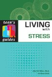 Living with Stress (Teen's Guides)