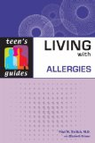 Living with Allergies (Teen's Guides)