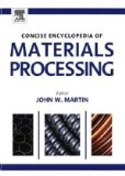 The Concise Encyclopedia of Materials Processing;