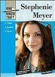 Stephenie Meyer (Who Wrote That?)