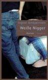 Weisse Nigger;