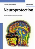 Neuroprotection : models, mechanisms and therapies