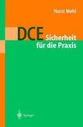 DCE: Sicherheit für die Praxis