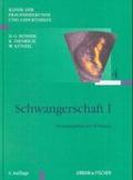 Bd. 4., Schwangerschaft. - 1. / hrsg. von W. Künzel. Unter Mitarb. von G. Bachmann
