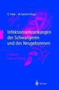 Infektionserkrankungen der Schwangeren und des Neugeborenen