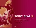 First bite 3 : [das kompakte Mac-Praxisbuch für Architektur, Design und Film]