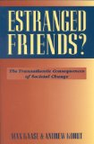 Estranged Friends?: The Transatlantic Consequences of Societal Change
