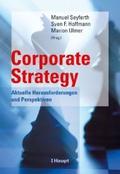 Corporate strategy : aktuelle Herausforderungen und Perspektiven