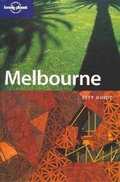 Melbourne. City Guide (Lonely Planet Melbourne & Victoria)