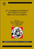 21st European Symposium on Computer Aided Process Engineering (Computer Aided Chemical Engineering)