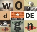 World Design: The Best in Classic and Contemporary Furniture, Fashion, Graphics, and More;
