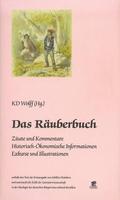 Das Räuberbuch .  Zitate und Kommentare, Historisch-Ökonomische Informationen, Exkurse und Illustrationen