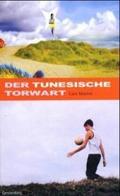 Der Tunesische Torwart