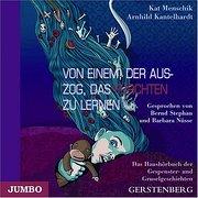 Von einem, der auszog, das Fürchten zu lernen. 2 Audio-CDs (Gerstenberg Hörbuch)