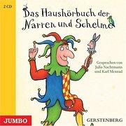 Das Haushörbuch der Narren und Schelme  2 Audio-CDs .