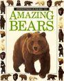 Amazing Bears (Amazing worlds)