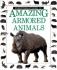 Amazing Armoured Animals (Amazing worlds)