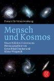 Mensch und Kosmos. Unser Bild des Universums