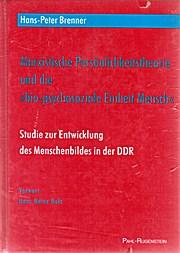 """Marxistische Persönlichkeitstheorie und die biopsychosoziale Einheit_Mensch"""". Studie zur Entwicklung des Menschenbildes in der í DDR"""""""