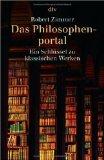 Das Philosophenportal. Ein Schlüssel zu den klassischen Werken
