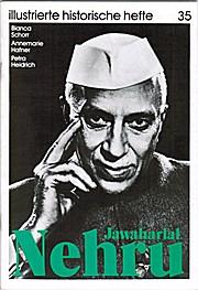 Jawaharlal Nehru - Illustrierte historische Hefte 35