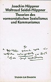 Theorien des vormarxistischen Sozialismus und Kommunismus