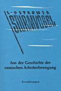 Sturmvögel. Aus der Geschichte der russischen Arbeiterbewegung