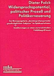 Widerspruchspotential, politischer Prozeß und Politikerneuerung.