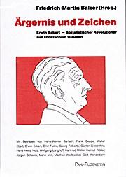 Ärgernis und Zeichen. Erwin Eckert - Sozialistischer Revolutionär auschristlichem Glauben